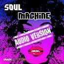 Soul Machine: Audio Version