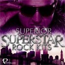 Superior Superstar Rock Kits