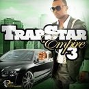Trapstar Empire 3
