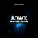 Ultimate Progressive House