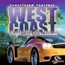 West Coast: Night Club Fantasies