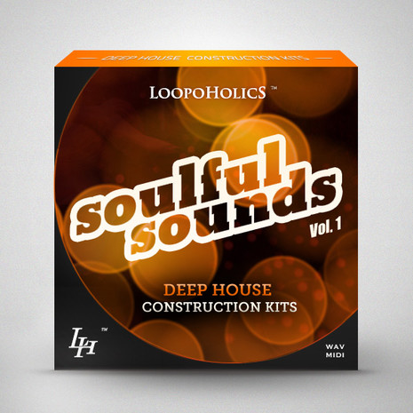 Soulful Sounds Vol 1: Deep House Kits